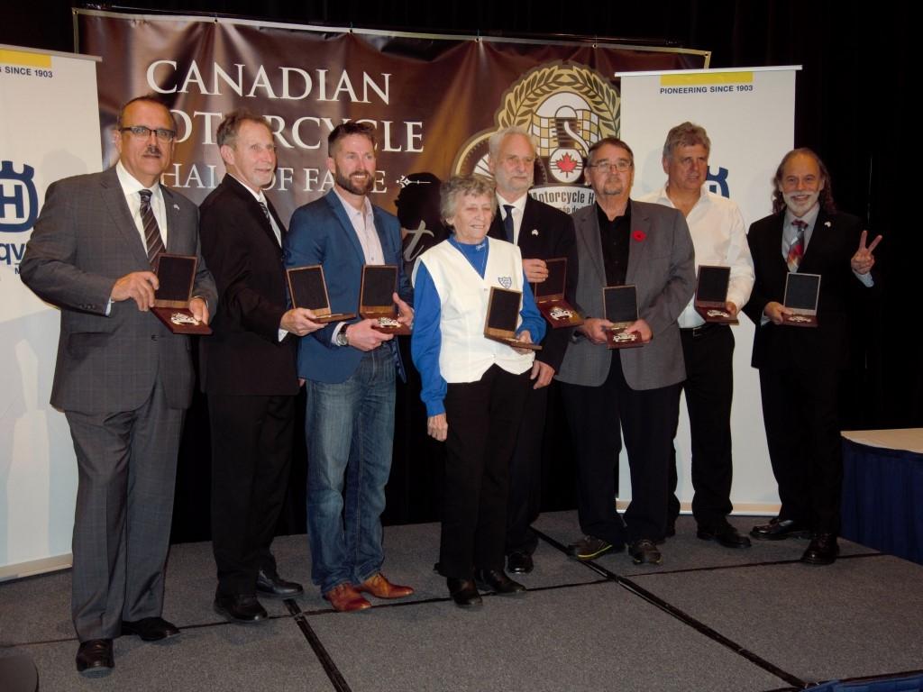 Canadian Motorcycle Hall of Fame class of 2017 at Toronto's Sheraton Toronto Airport Hotel November 4:  Pat Gonsalves, Kurt Beiger, Steve Beattie, Lisa Sculland, Nick Kemp, Mike Crompton, Mike Konopacki and Ted Wilkins.